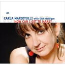 Artist Name: C - 【送料無料】 Carla Marcotulli / How Can I Get To Mars? 輸入盤 【CD】