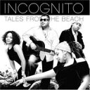 Artist Name: I - Incognito インコグニート / Tales From The Beach 輸入盤 【CD】