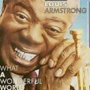 Swing, Big Band - Louis Armstrong ルイアームストロング / What A Wonderful World 輸入盤 【CD】