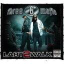Artist Name: T - 【送料無料】 Three 6 Mafia スリーシックスマフィア / Last 2 Walk 輸入盤 【CD】