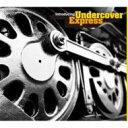 藝人名: U - Undercover Express / ファンク カヴァー大全! 【CD】