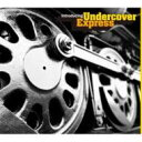 Artist Name: U - Undercover Express / ファンク カヴァー大全! 【CD】