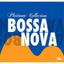 【送料無料】 Platinum Bossa Nova 【CD】
