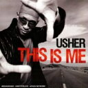 艺人名: U - Usher アッシャー / This Is Me 輸入盤 【CD】