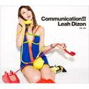 【送料無料】 Leah Dizon リアディゾン / Communication!!! 【CD】
