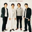 Artist Name: J - 【送料無料】 Jammin' Zeb ジャミンゼブ / Dream 【CD】
