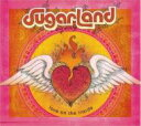 Sugarland (Country) シュガーランド / Love On The Inside 輸入盤 【CD】