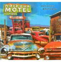 Artist Name: H - Hacienda Brothers / Arizona Motel 輸入盤 【CD】