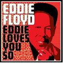Artist Name: E - Eddie Floyd / Eddie Loves You So 輸入盤 【CD】
