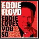 Artist Name: E - Eddie Floyd / Eddie Loves You So 輸入盤 【CD】