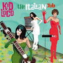 藝人名: K - 【送料無料】 Kid Loco / Italian Job 輸入盤 【CD】