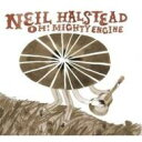 Artist Name: N - Neil Halstead / Oh! Mighty Engine 輸入盤 【CD】