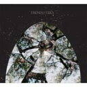 Artist Name: F - Friendly Fires フレンドリー ファイアーズ / Friendly Fires 輸入盤 【CD】