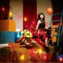水樹奈々 ミズキナナ / Trickster / Trinity Cross 【CD Maxi】