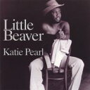 Artist Name: L - Little Beaver / Katie Pearl 輸入盤 【CD】