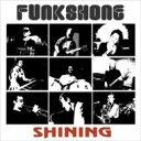 艺人名: F - Funkshone / Shining 【CD】