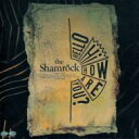 THE SHAMROCK / Hello, Hi, How Are You?+9 【CD】
