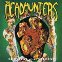 藝人名: H - Headhunters ヘッドハンターズ / Survival Of The Fittest 【CD】