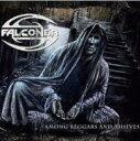 艺人名: F - Falconer (Metal) ファルコナー / Among Beggars & Thieves 輸入盤 【CD】