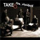 藝人名: T - Take 6 テイクシックス / Standard 輸入盤 【CD】