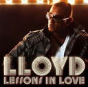 Artist Name: L - 【送料無料】 Lloyd (DS) ロイド / Lessons In Love 輸入盤 【CD】