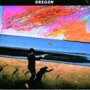 藝人名: O - Oregon オレゴン / Oregon 輸入盤 【CD】