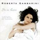 Artist Name: R - Roberta Gambarini / So In Love 【CD】