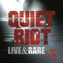 【送料無料】 Quiet Riot クワイエットライオット / Live & Rare 【SHM-CD】