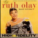 Artist Name: R - Ruth O'lay / Easy Living 【CD】