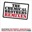 The Chemical Brothers Remixes 輸入盤 【CD】