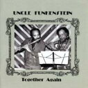 艺人名: U - 【送料無料】 Uncle Funkenstein / Together Again 輸入盤 【CD】