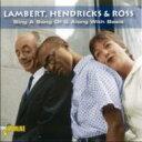 Lambert, Hendricks&Ross ランバートヘンドリックス&ロス / Sing A Song / Along With Basie 輸入盤 【CD】