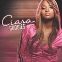 Artist Name: C - Ciara シアラ / Goodies 【CD】