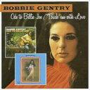 【送料無料】 Bobbie Gentry / Ode To Billie Joe / Touch Em With Love 輸入盤 【CD】