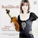 Sibelius シベリウス / Violin Concerto: Batiashvili(Vn) Oramo / Finnish Rso +magnus Lindberg 【CD】
