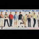 Mr.Children (ミスチル) / Replay / All By Myself 【CDS】