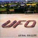 【送料無料】 電気グルーヴ デンキグルーブ / UFO 【CD】