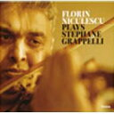 Florin Niculescu / Plays Stephane Grapellie 輸入盤 【CD】