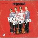 【送料無料】 Chris Rea クリスレア / Return Of The Fabulous Hofner Blue Notes 輸入盤 【CD】