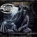 Artist Name: F - 【送料無料】 Falconer (Metal) ファルコナー / Among Beggars & Thieves 【CD】