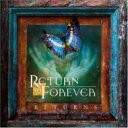 Artist Name: R - 【送料無料】 Return To Forever リターントゥフォーエバー / Returns 輸入盤 【CD】