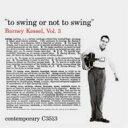 Artist Name: B - 【送料無料】 Barney Kessel バーニーケッセル / Vol.3: To Swing Or Not To Swing 【SHM-CD】