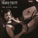 艺人名: T - Travis Tritt / Lovin' Side 輸入盤 【CD】
