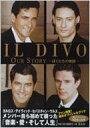 【送料無料】 IL DIVO OUR STORY ぼくたちの物語 / Il Divo イルディーボ 【本】