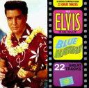 Elvis Presley エルビスプレスリー / Blue Hawaii 輸入盤 【CD】