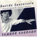 Artist Name: D - 【送料無料】 Davide Santorsola / Tambor Sagrado 輸入盤 【CD】