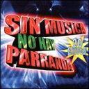 Sin Musica No Hay Parranda 輸入盤 【CD】