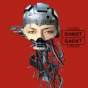 GACKT ガクト / GHOST 【CD Maxi】