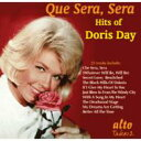 藝人名: D - Doris Day ドリスデイ / Que Sera Sera 輸入盤 【CD】