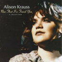 Artist Name: A - Alison Krauss アリソンクラウス / Now That I've Found You 輸入盤 【CD】